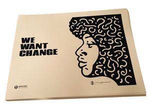 "Limited Edition ""We Want Change"" Print"