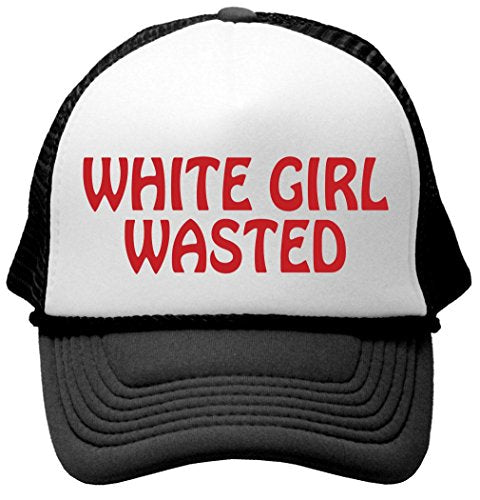 WHITE GIRL WASTED Adult Trucker Hat