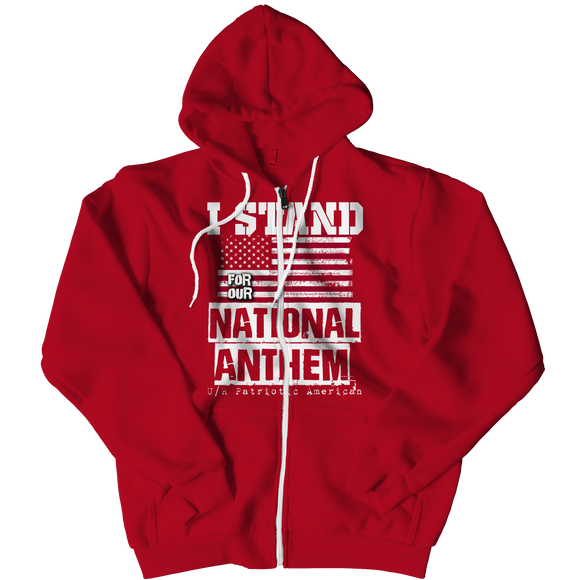 I Stand for the National Anthem Hoodie / Limited Edition / Free Shipping