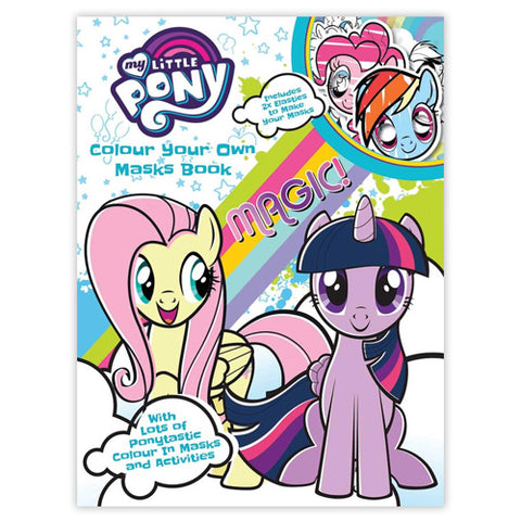 My Little Pony Colour Your Own Masks Book