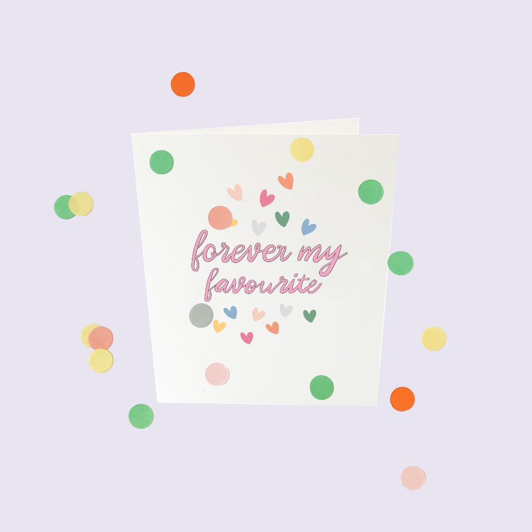 Confetti card 'Forever my favorite'