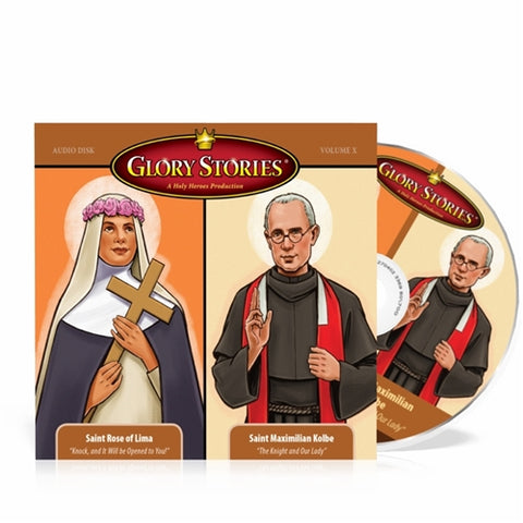 Glory Story Vol 10 St Rose of Lima and St Maximillian Kolbe