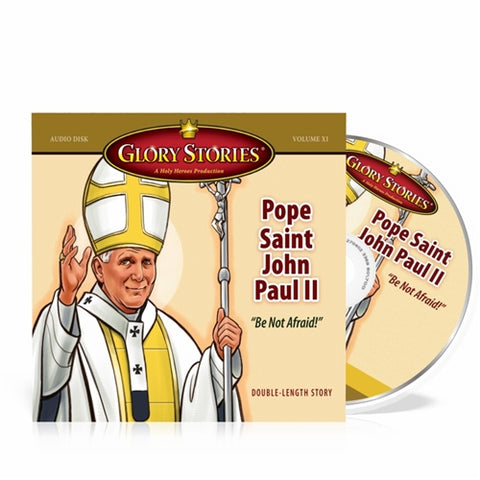 Pope Saint John Paul II: Glory Stories CD Vol 11