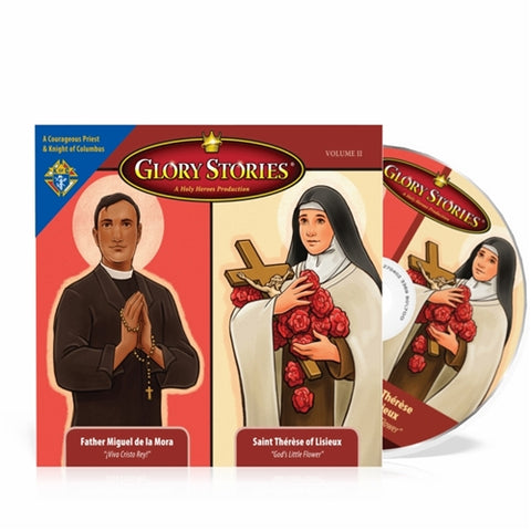 St. Therese of Lisieux & Saint Miguel de la Mora of the Knights of Columbus: Glory Stories CD Vol 2