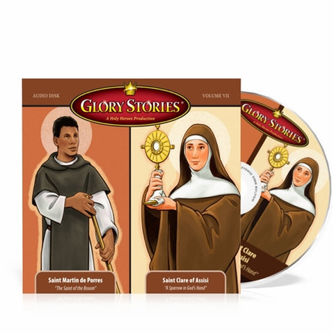 Saint Martin de Porres & Saint Clare: Glory Stories CD Vol 7