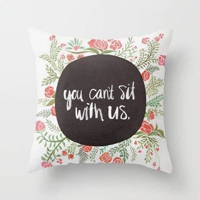Mean Girls You Can't Sit With Us Pillow