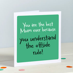 Mum Football Offside rule card Mother's Day Card