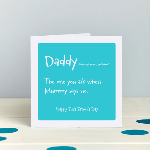 Funny Daddy, Father's Day or Birthday Card