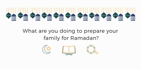 5 Things You Must Do To Prepare Your Kids For Ramadan