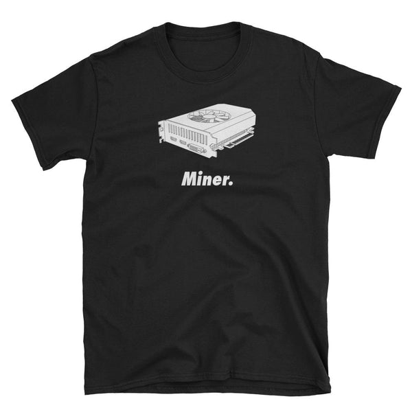 Miner Unisex T-Shirt-Crypto Daddy