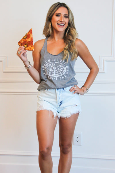 I'm In Love With the Shape of You Pizza Tank: Gray - Bella and Bloom Boutique