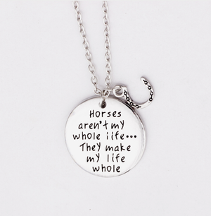 Horses Make My Life Whole Necklace - Necklace - PurpliKi