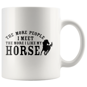 The More People I Meet - Coffee Mug - Drinkware - PurpliKi