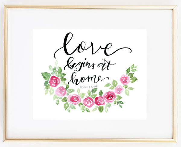 Love begins at home St. Teresa of Calcutta