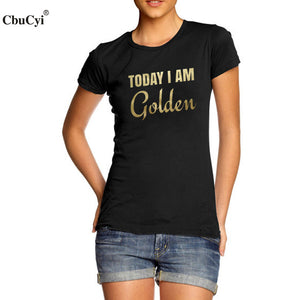 Today I Am Golden