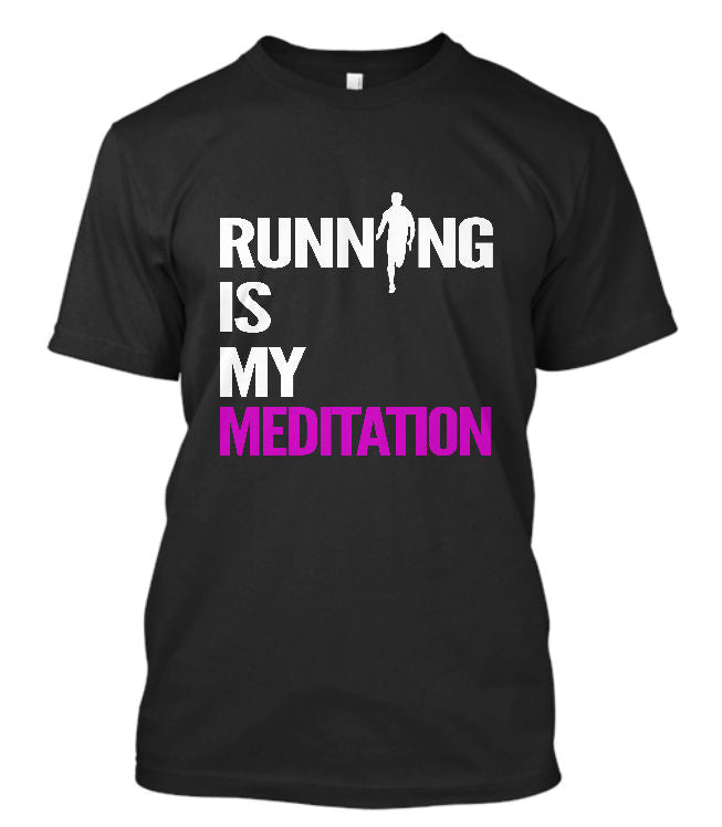 Running is my meditation