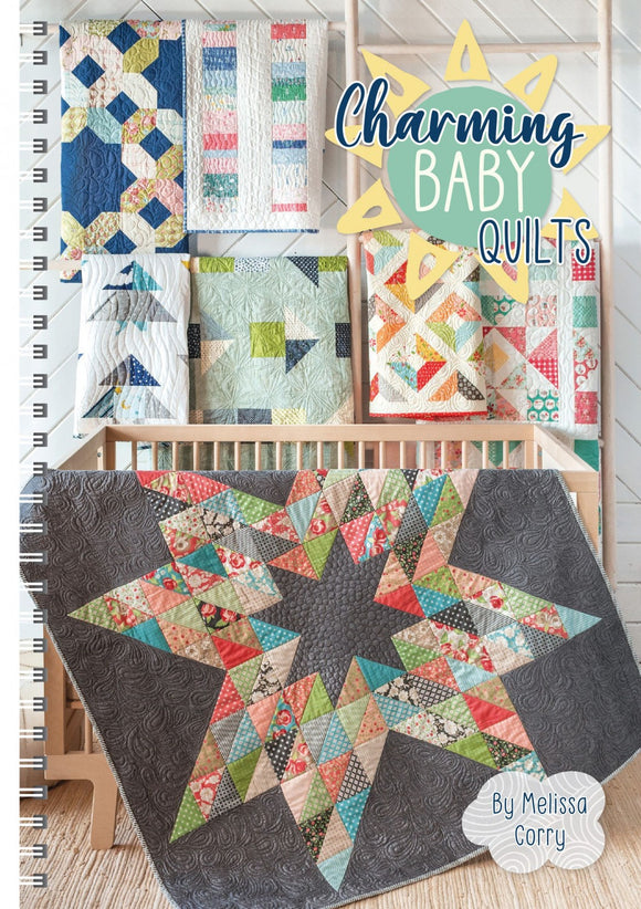 Charming Baby Quilts Quilting Book by Melissa Corry by the book