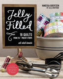 Jelly Filled Quilting Book with 18 Quilts from 2-1/2in Strips by Vanessa Goertzen