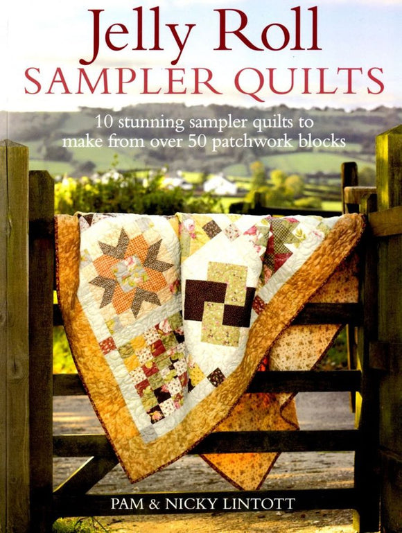 Jelly Roll Sampler Quilts Quilting Book by Pam & Nicky Lintott