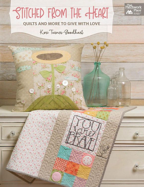 Stitched From The Heart Quilting Book from Patchwork Place