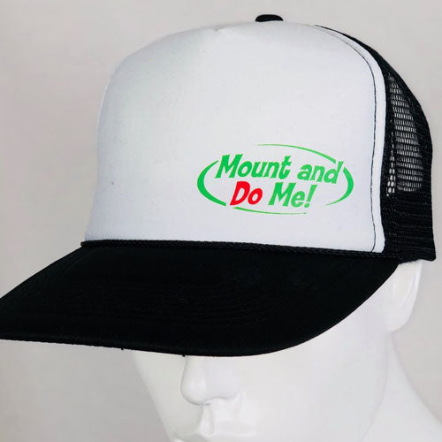 Mount and Dew Me Trucker Hat