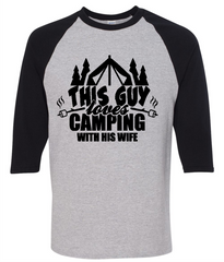 This Guy Loves Camping With His Wife T-Shirt - happycamperoutfitters