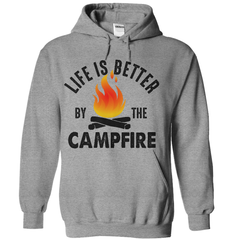 Life Is Better By The Campfire T-Shirt - happycamperoutfitters