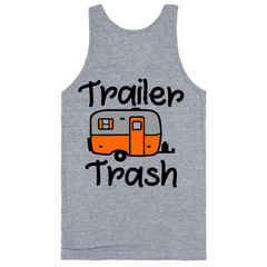 Trailer Trash T-Shirt - happycamperoutfitters