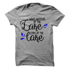 What Happens At The Lake Stays At The Lake T-Shirt - happycamperoutfitters