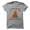 Life Is Better Around The Campfire T-Shirt - happycamperoutfitters