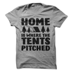 Home Is Where The Tents Pitched T-Shirt - happycamperoutfitters