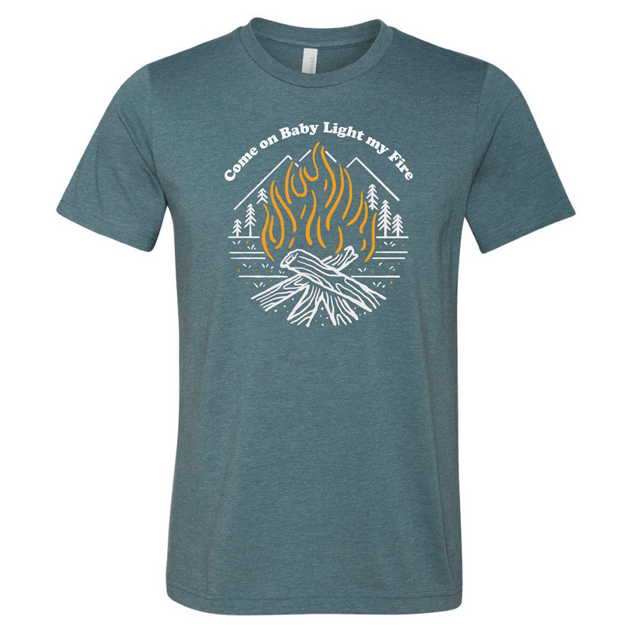 Come on Baby Light my Fire T Shirt