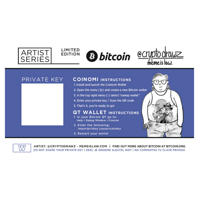 Bitcoin Limited Edition (Wen U Own Bitcoin) by Cryptodrawz