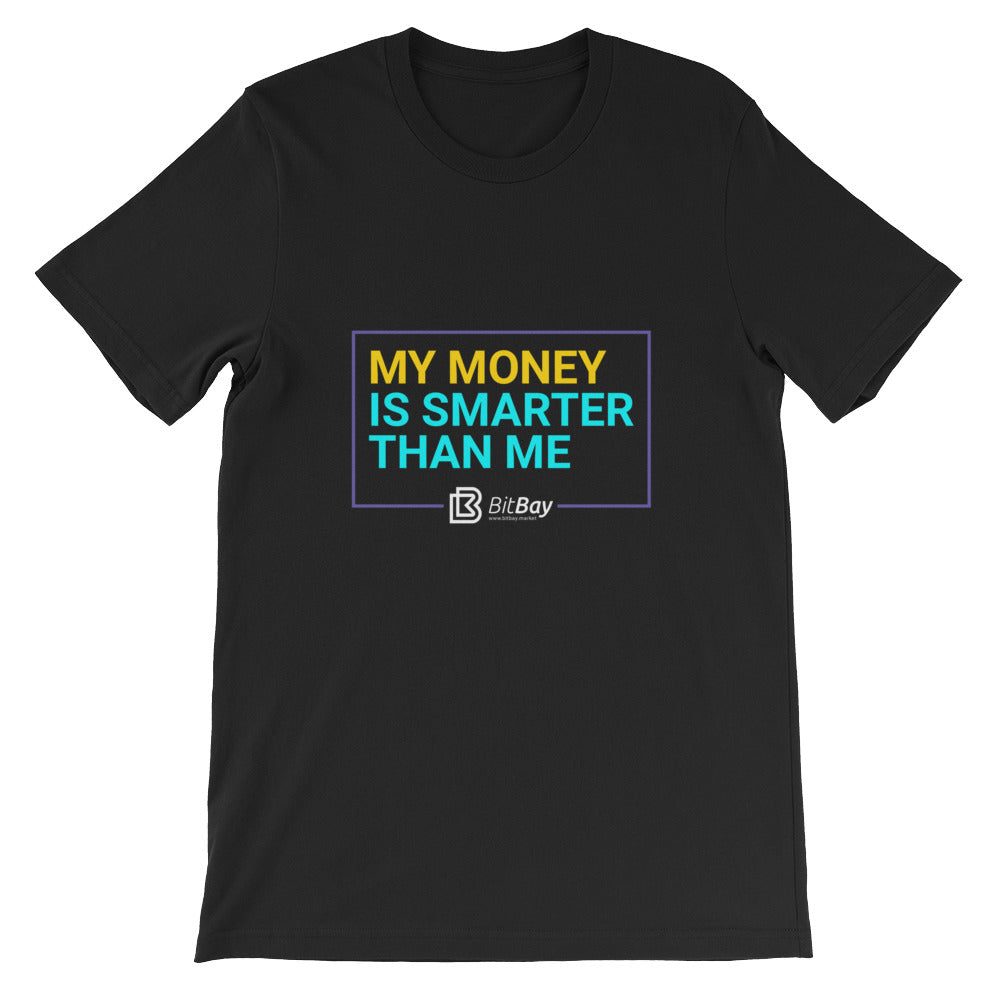 My Money Is Smarter Than Me - BitBay T-Shirt