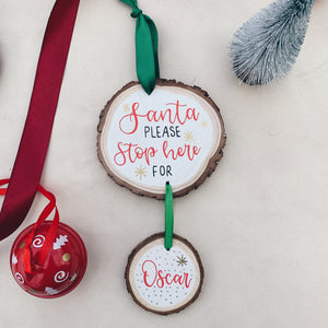 Christmas - Santa Stop Here Decoration