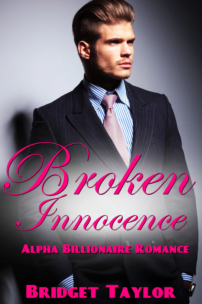 BROKEN INNOCENCE: ALPHA BILLIONAIRE ROMANCE  ENTIRE SERIES AND THE ENTIRE INK ROMANCE SERIES AND BEHIND THE CLOSED HOUSE , DESIGNER BAGS & Bagels AND 120 Image Adult Coloring Book