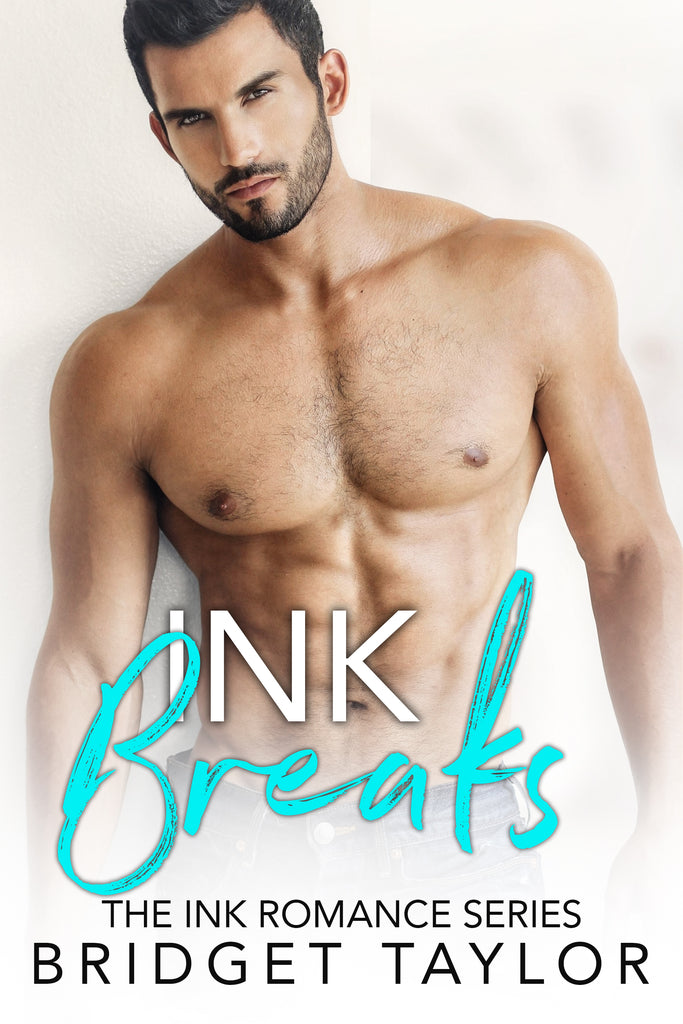 THE ENTIRE INK ROMANCE SERIES BY BRIDGET TAYLOR