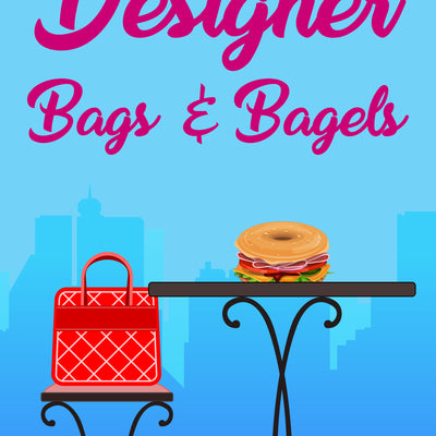 Designer Bags and Bagels
