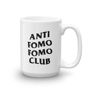 Anti Fomo Fomo Club Mug