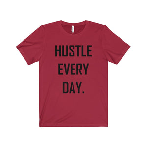 Hustle Every Day T-Shirt