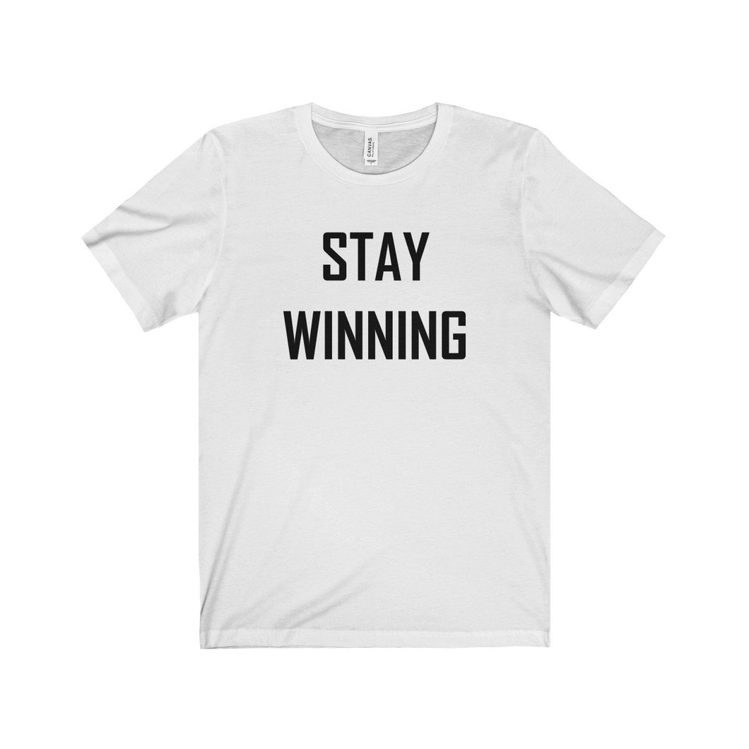 Stay Winning T-Shirt