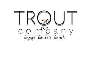 Trout and Company