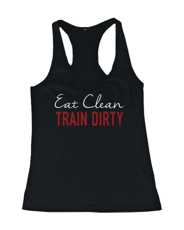Eat Clean Train Dirty Women's Funny Workout Tank Top Gym Sleeveless Tanks - AESTHEDEX
