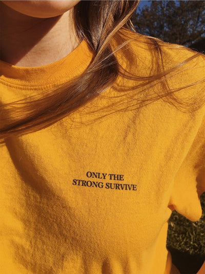 Only The Strong Survive T-Shirt - AESTHEDEX