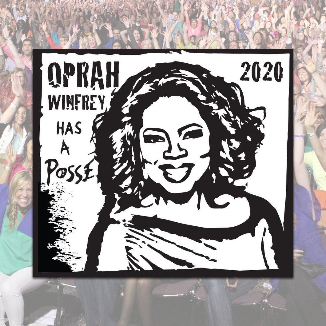Oprah Has a Posse 2020 Sticker
