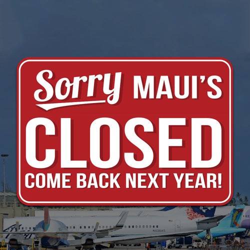 Maui's Closed Sticker