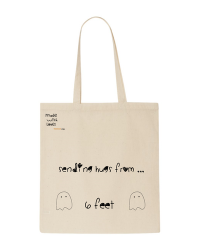 Sending you a socially distanced hug, 100% cotton tote bag