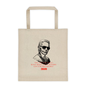 "Karl Lagerfeld ""The Only Love That I Really Believe In is a Mother's Love For Her Children"" Canvas Tote Bag. Concept Art by Zargara Label from Ottawa, Canada"