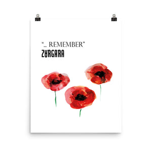 """... Remember"" Print (8x10 to 24x36) by Zargara Label. In memory of Remembrance Day. All the profits will be donated"