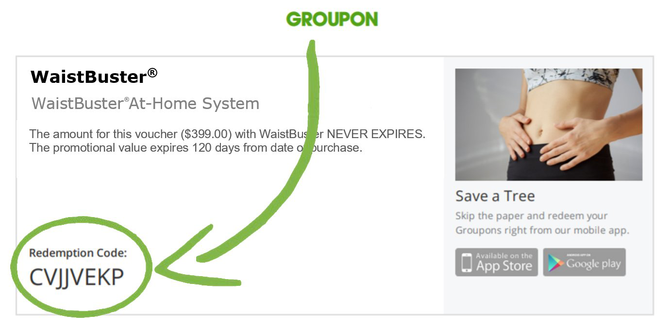 Redeem Your Groupon Now for WaistBuster At Home Device
